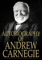 Autobiography of Andrew Carnegie (ebook)