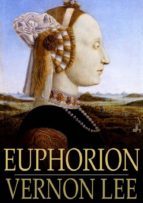 Euphorion: Volume I (ebook)