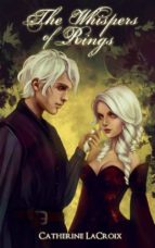 The Whispers of Rings (ebook)
