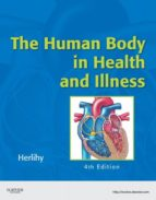 The Human Body in Health and Illness - Elsevieron VitalSource (ebook)