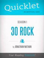 Quicklet on 30 Rock Season 1 (ebook)