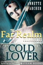 Cold Lover - A Sexy Medieval Fantasy Novelette From Steam Books (ebook)