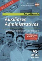 Auxiliares Administrativos. Osakidetza Servicio Vasco de Salud. Test del Temario (ebook)