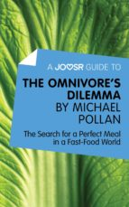 A Joosr Guide to… The Omnivore's Dilemma by Michael Pollan (ebook)