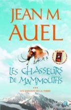 Les Chasseurs de mammouths (ebook)