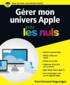 Gérer son univers Apple pour les Nuls (ebook)
