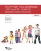 Développement social et émotionnel chez l'enfant et l'adolescent, tome 2 (ebook)