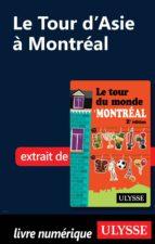 Le Tour d'Asie à Montréal (ebook)