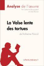 La Valse lente des tortues de Katherine Pancol (Fiche de lecture) (ebook)