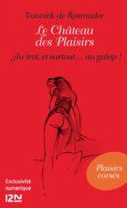 Le Château des Plaisirs - Au trot, et surtout... au galop ! (ebook)