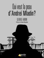 Qui veut la peau d'Andreï Mladin ? (ebook)