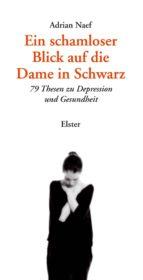 Ein schamloser Blick auf die Dame in Schwarz (ebook)