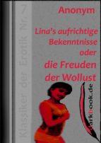 Lina's aufrichtige Bekenntnisse oder die Freuden der Wollust (ebook)