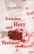 Zwischen Herz und Verstand (ebook)