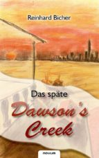 Das späte Dawson's Creek (ebook)