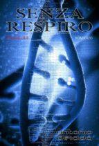 SENZA RESPIRO - volume due (Romanzo) (ebook)