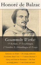 Gesammelte Werke: 15 Romane, 27 Erzählungen, 2 Novellen, 2 Abhandlungen & Essays (ebook)