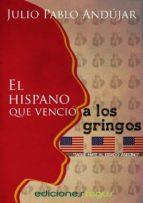 El hispano que venció a los gringos
