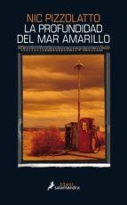La profundidad del mar amarillo (ebook)