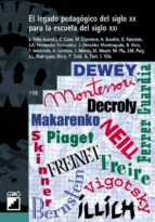 El legado pedagógico del siglo XX para la escuela del siglo XXI (ebook)