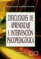 Dificultades de aprendizaje e intervención psicopedagógica (ebook)