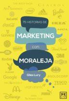 75 historias de Marketing con moraleja (ebook)