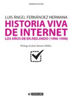 Historia viva de internet vol. III. Los años de en.red.ando (2002-2004) (ebook)