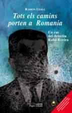 Tots els camins porten a Romania (epub) (ebook)