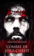 L'ombre de Jésus-Christ (Thriller religieux) (ebook)