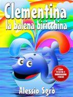 Clementina la balena biricchina (Nuova Edizione) (ebook)