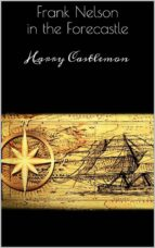 Frank Nelson in the Forecastle  (ebook)