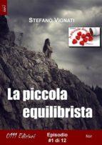La piccola equilibrista #1 (ebook)