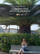 La Morte Vive Sotto Il Deserto (ebook)