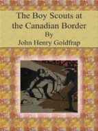 The Boy Scouts at the Canadian Border (ebook)