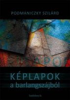 Képlapok a barlangszájból (ebook)