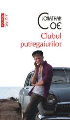Clubul putregaiurilor (ebook)