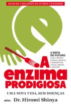 A Enzima Prodigiosa — A Dieta do Futuro (ebook)