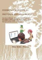 FEDERICO Y SU DUENDE II / FREDERICK AND HIS GOBLIN II (ebook)