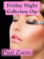 Friday Night Collection One (ebook)