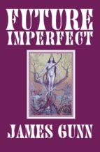 Future Imperfect (ebook)