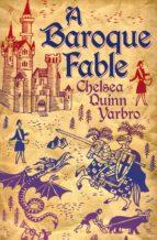 A Baroque Fable (ebook)