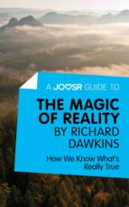 A Joosr Guide to... The Magic of Reality by Richard Dawkins (ebook)