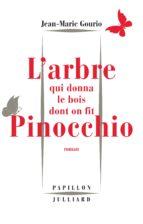 L'Arbre qui donna le bois dont on fit Pinocchio (ebook)
