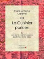 Le Cuisinier parisien (ebook)