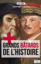 Les plus grands bâtards de l'Histoire (ebook)
