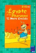 PDF L'Égypte et les pharaons par les mots croisés (ebook)