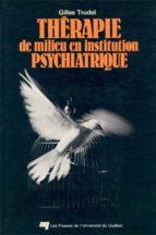 Thérapie de milieu en institution psychiatrique (ebook)