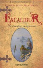 Excalibur ou l'aurore du royaume (ebook)