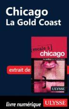 Chicago : La Gold Coast (ebook)
