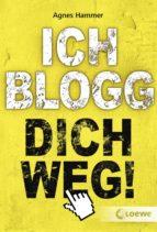 Ich blogg dich weg! (ebook)